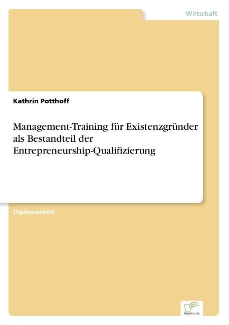 Management-Training für Existenzgründer als Bes...