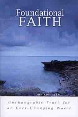 Foundational Faith: Unchangeable Truth for an Ever-Changing World als Taschenbuch