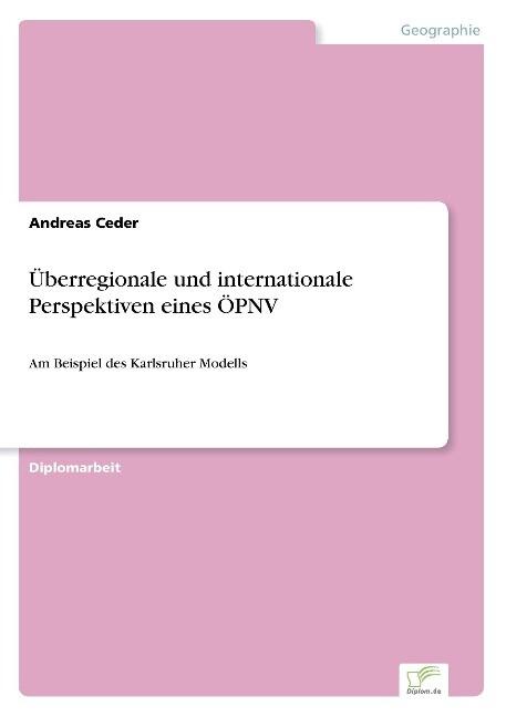 Überregionale und internationale Perspektiven eines ÖPNV als Buch (gebunden)