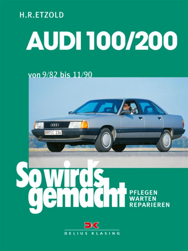 Audi 100/200 von 9/82 bis 11/90 als eBook pdf