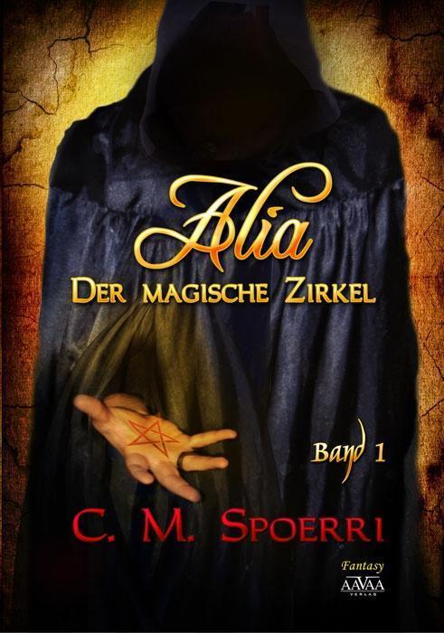 Alia - Der magische Zirkel (Band 1) als eBook