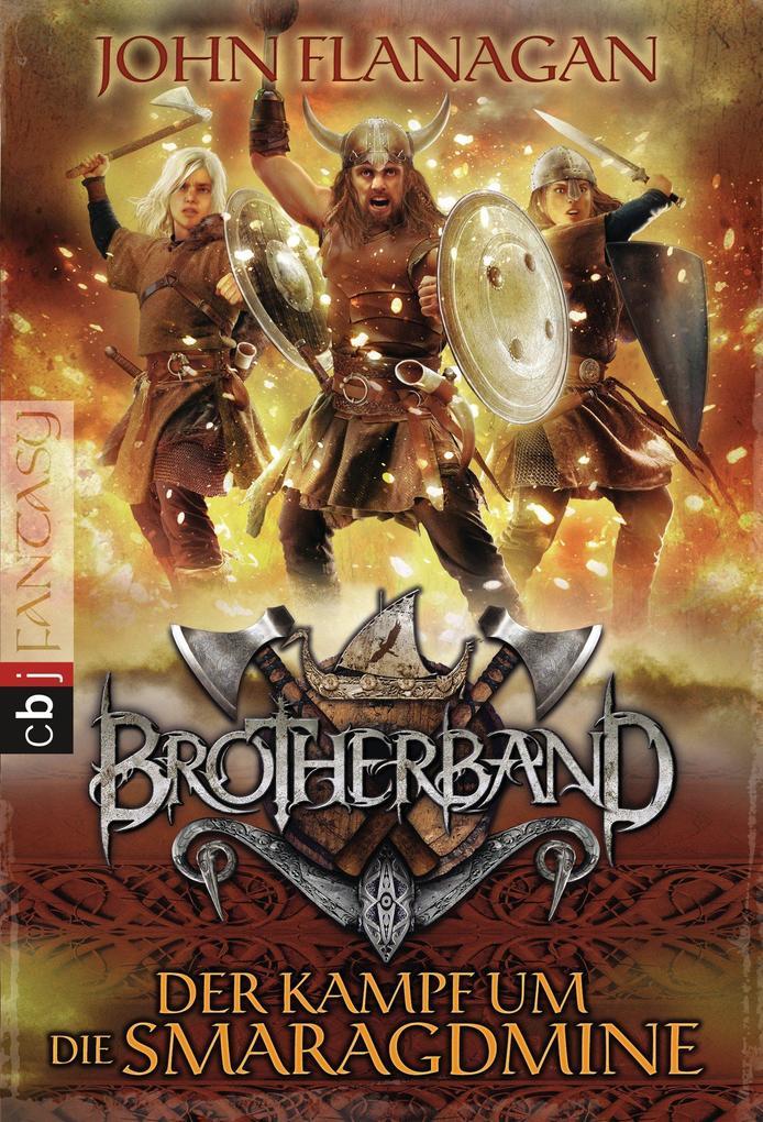 Brotherband - Der Kampf um die Smaragdmine als ...