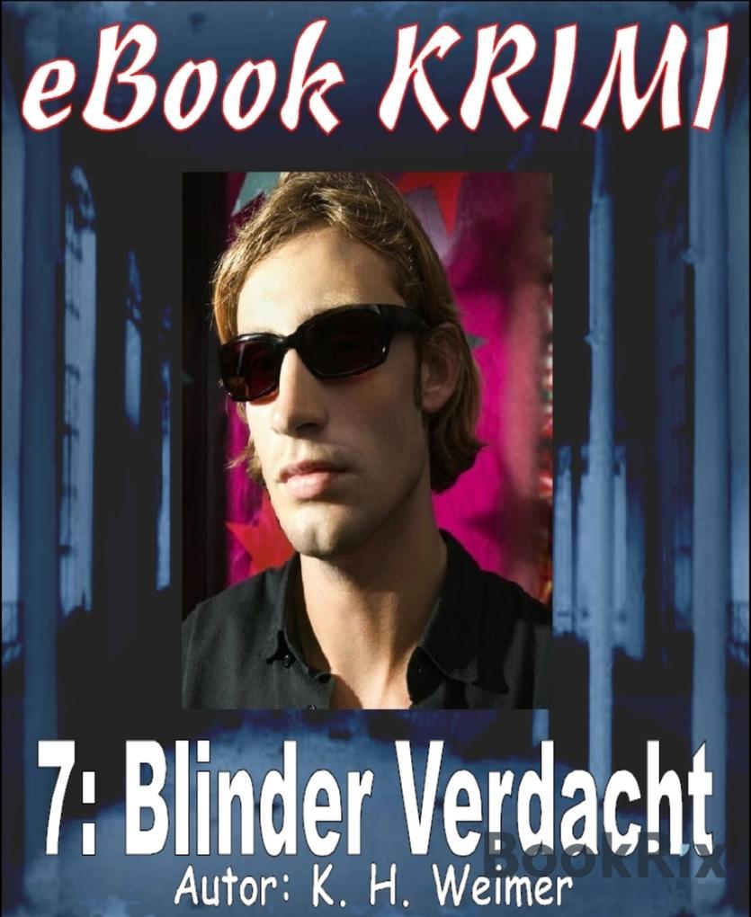 Krimi 007: Blinder Verdacht als eBook epub