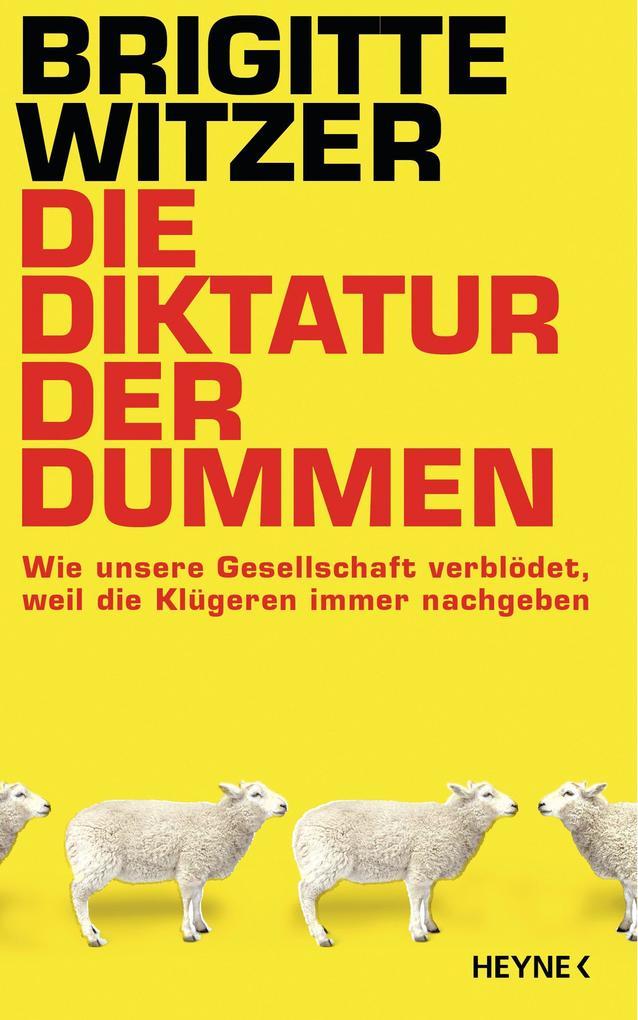 Die Diktatur der Dummen als eBook epub