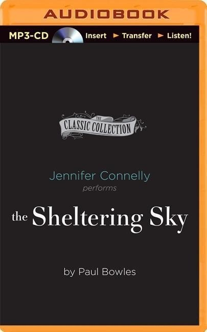 The Sheltering Sky als Hörbuch CD