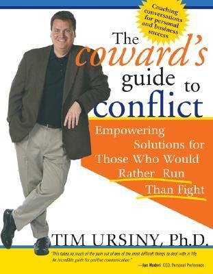 The Coward's Guide to Conflict: Empowering Solutions for Those Who Would Rather Run Than Fight als Taschenbuch