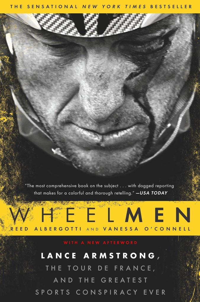 Wheelmen: Lance Armstrong, the Tour de France, and the Greatest Sports Conspiracy Ever als Taschenbuch