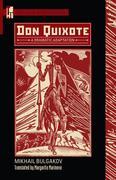 Don Quixote: A Dramatic Adaptation