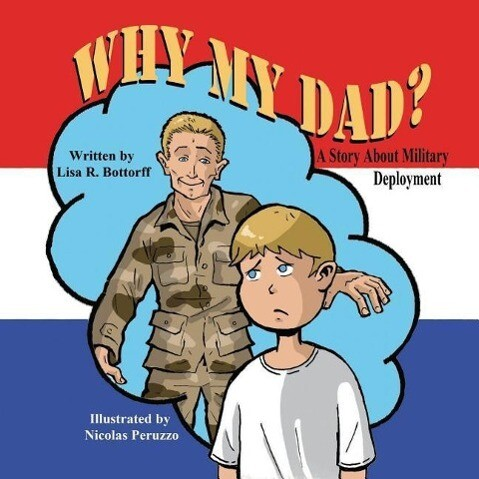 Why My Dad? a Story about Military Deployment als Taschenbuch