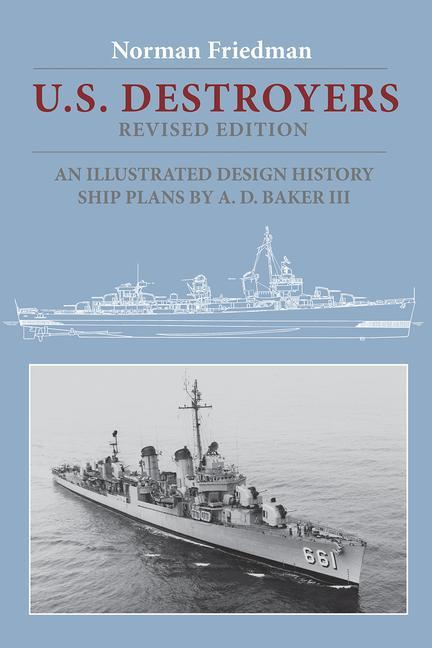 U.S. Destroyers: An Illustrated Design History als Buch