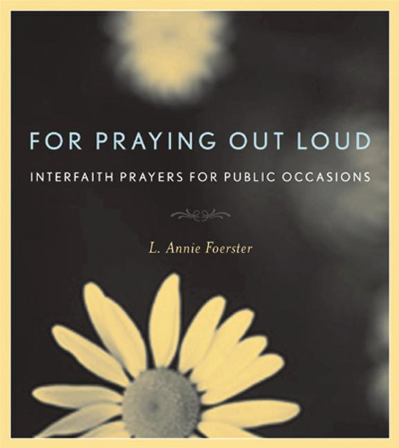 For Praying Out Loud: Interfaith Prayers for Public Occasions als Taschenbuch
