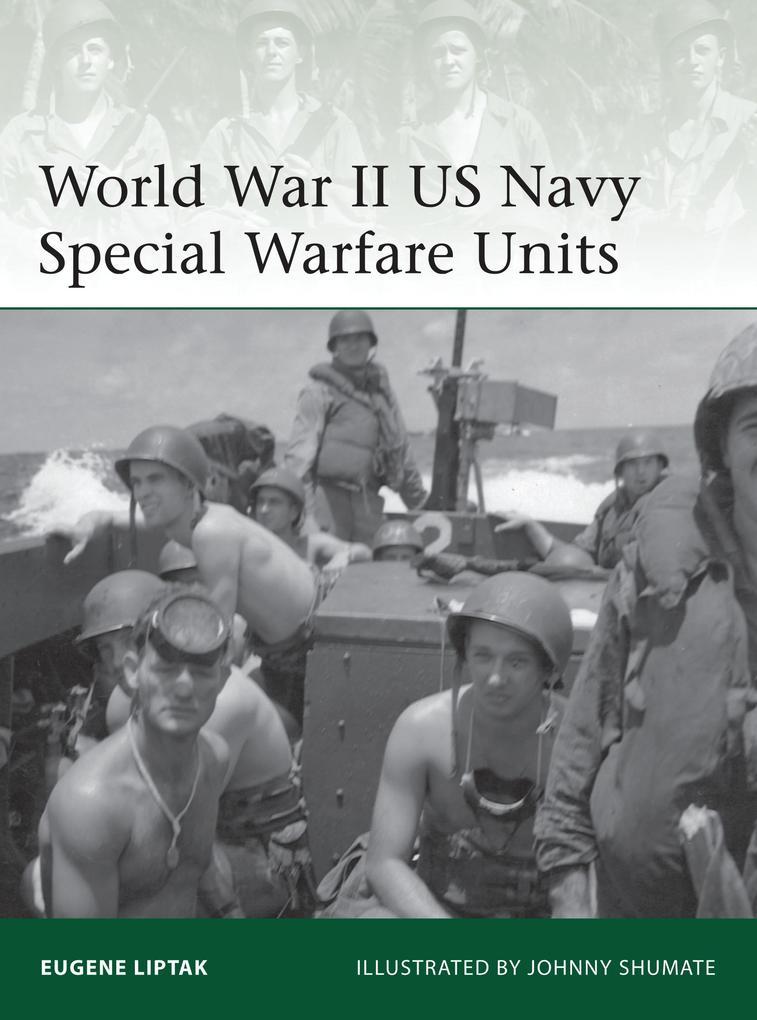 World War II US Navy Special Warfare Units als Taschenbuch
