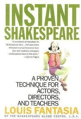 Instant Shakespeare: A Proven Technique for Actors, Directors, and Teachers als Taschenbuch