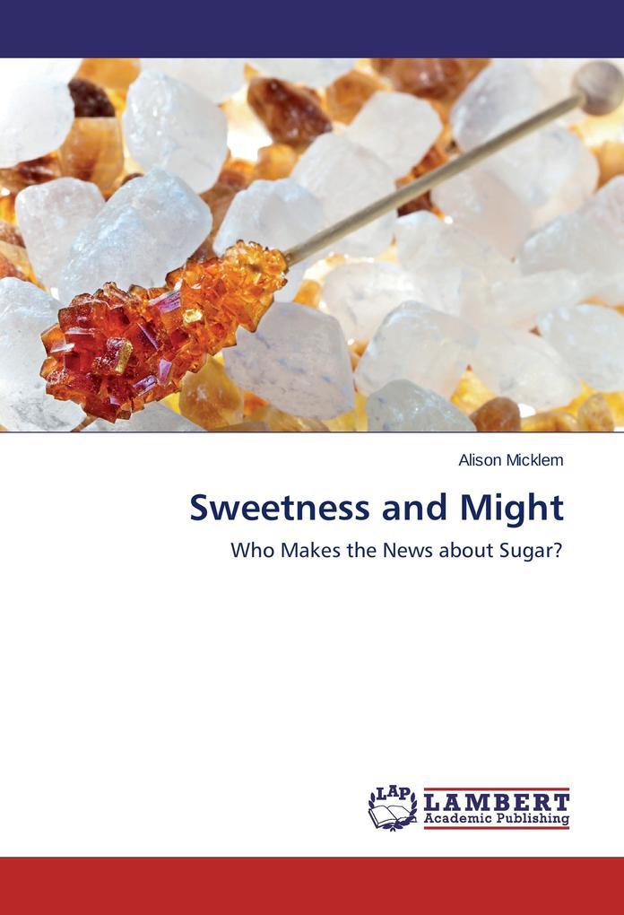 Sweetness and Might als Buch (gebunden)