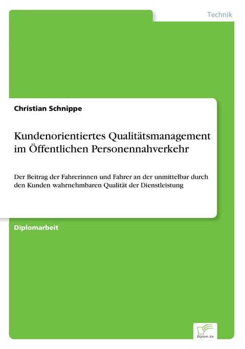 Kundenorientiertes Qualitätsmanagement im Öffentlichen Personennahverkehr als Buch (gebunden)