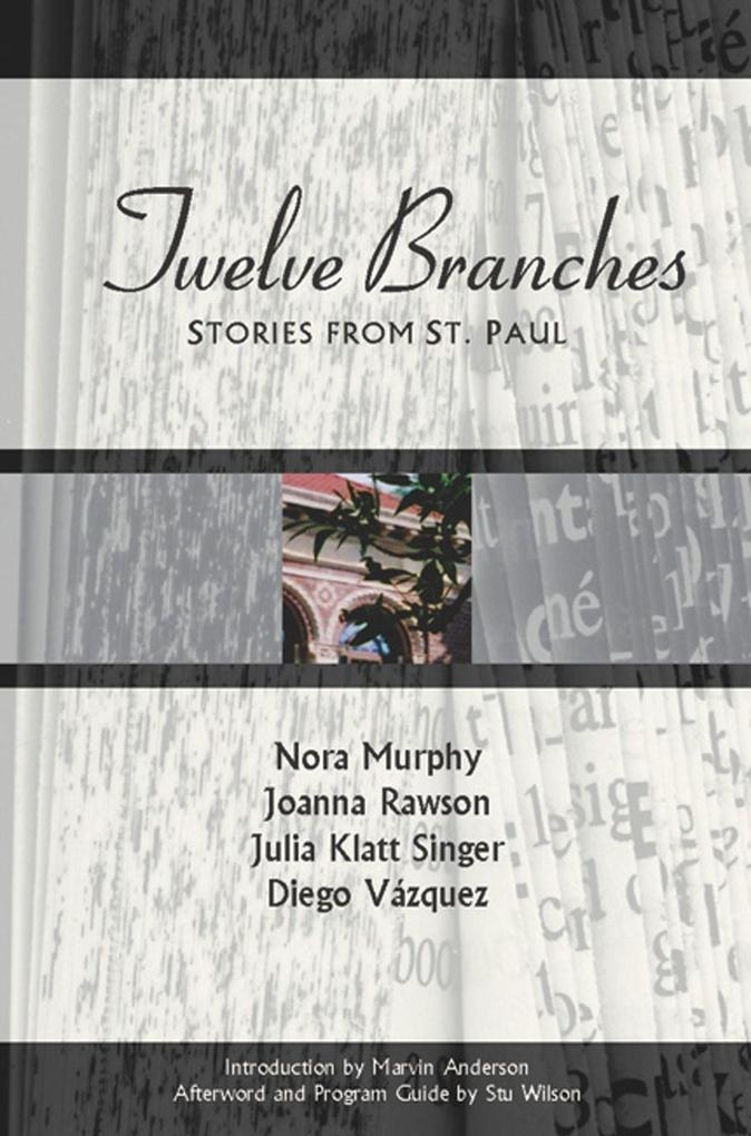 Twelve Branches: Stories from St. Paul als Taschenbuch