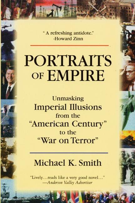 Portraits of Empire: Unmasking Imperial Illusions from the American Century to the War on Terror als Taschenbuch