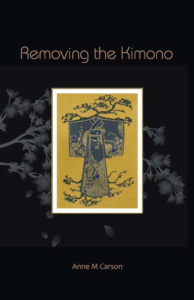 Removing the Kimono als Taschenbuch
