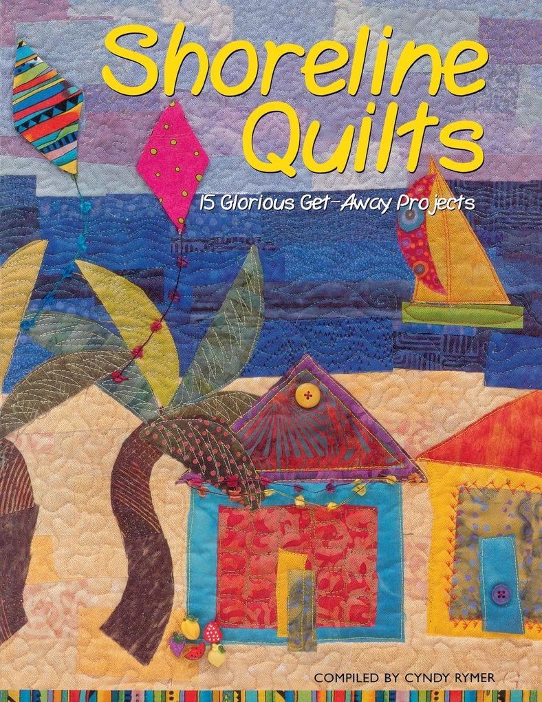 Shoreline Quilts - Print on Demand Edition als Taschenbuch