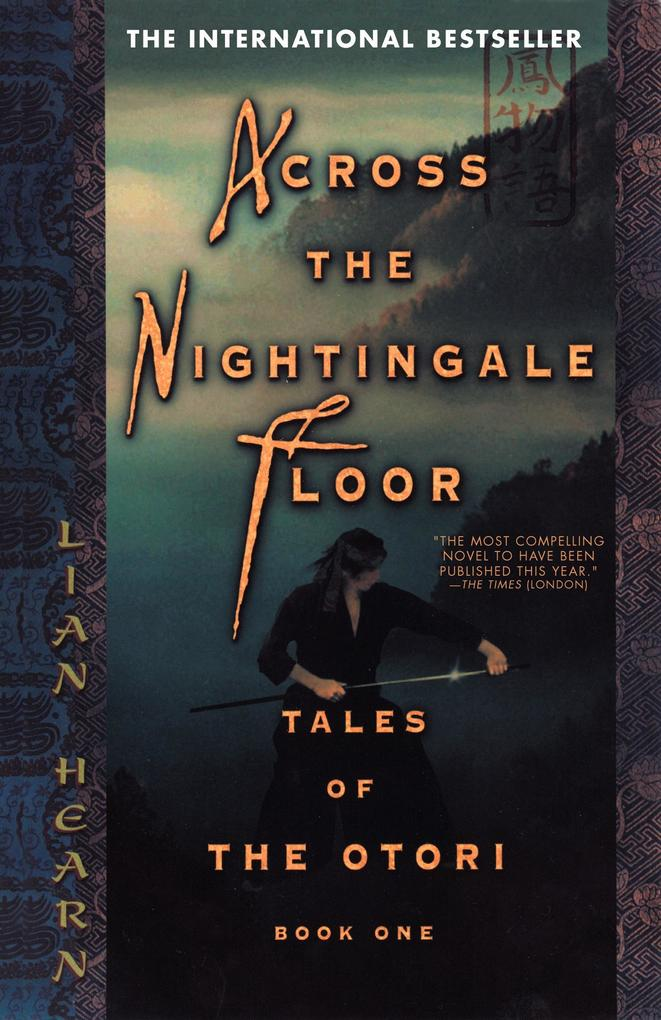 Across the Nightingale Floor: Tales of the Otori Book One als Taschenbuch