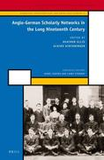 Anglo-German Scholarly Networks in the Long Nineteenth Century