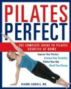 Pilates Perfect: The Complete Guide to Pilates Exercise at Home als Taschenbuch