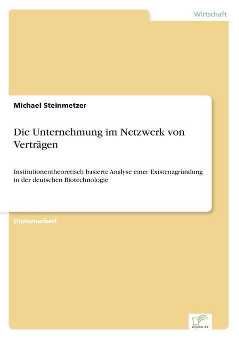 Die Unternehmung im Netzwerk von Verträgen als ...