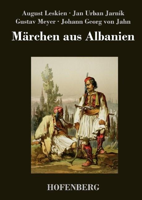 Märchen aus Albanien als Buch von Gustav Meyer,...