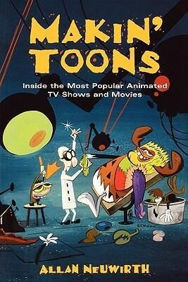 Makin' Toons: Inside the Most Popular Animated TV Shows and Movies als Taschenbuch