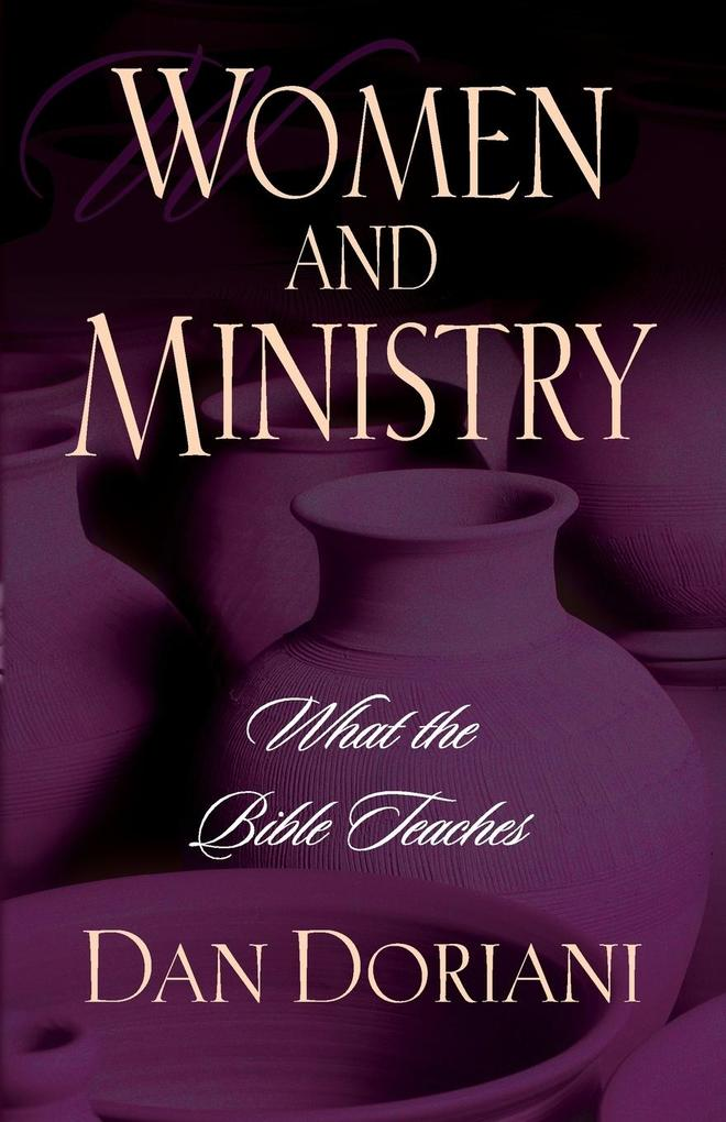 Women and Ministry: What the Bible Teaches als Taschenbuch