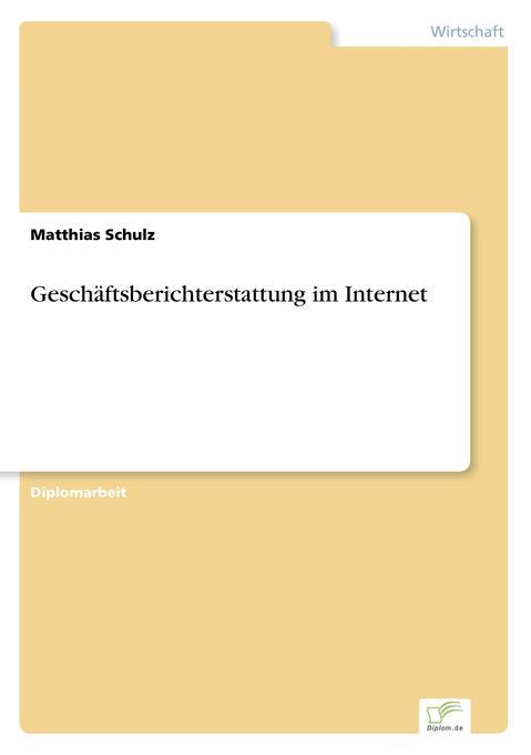 Geschäftsberichterstattung im Internet als Buch...