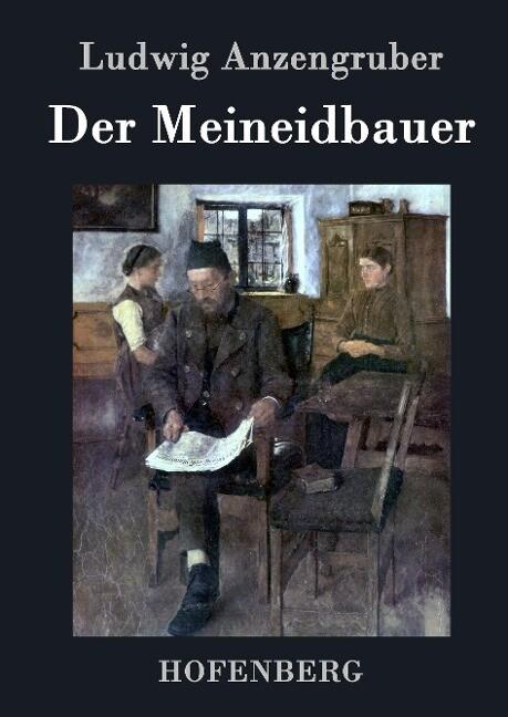 Der Meineidbauer als Buch (gebunden)