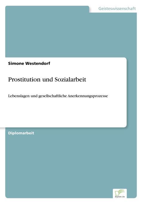 Prostitution und Sozialarbeit als Buch (gebunden)