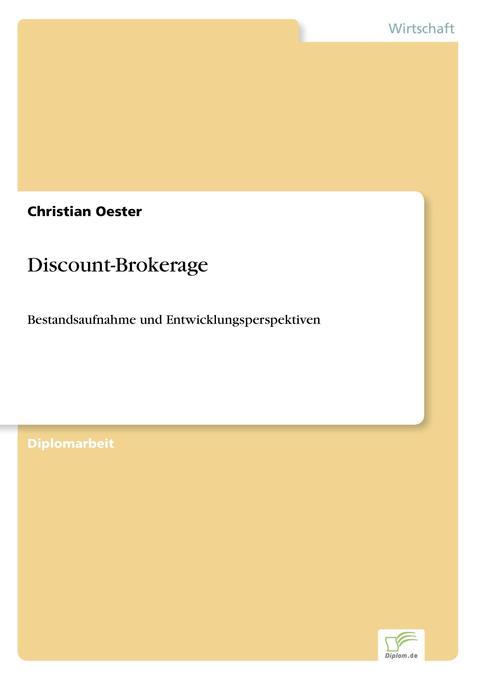 Discount-Brokerage als Buch von Christian Oester