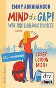 Mind the Gap! Leseprobe Wie ich London packte (oder London mich)