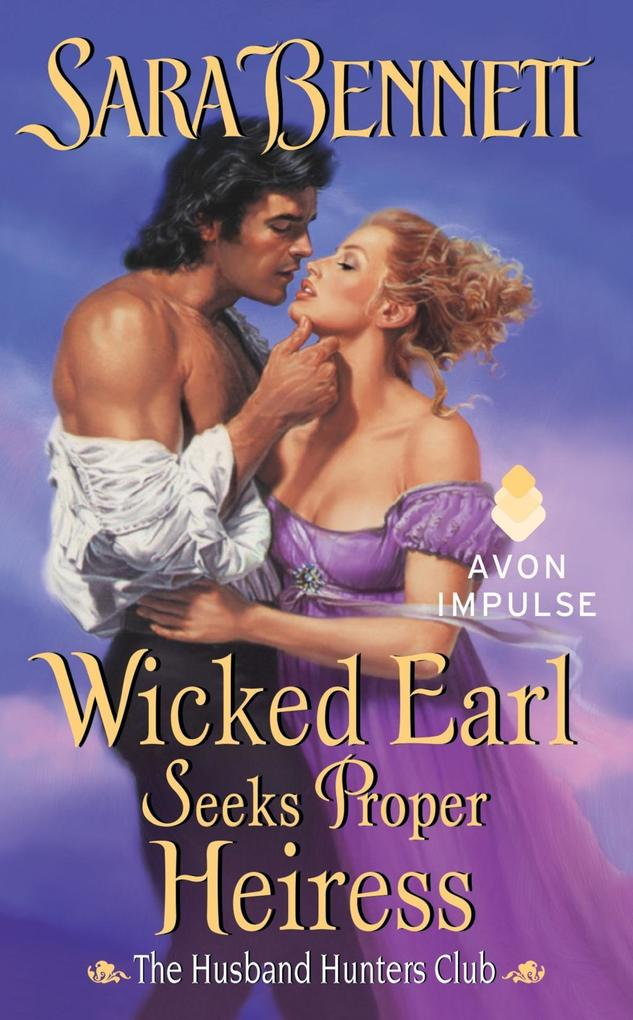 Wicked Earl Seeks Proper Heiress als eBook epub
