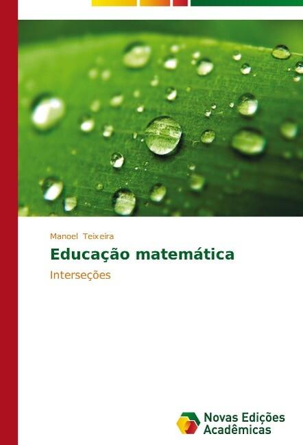 Educação matemática als Buch (gebunden)