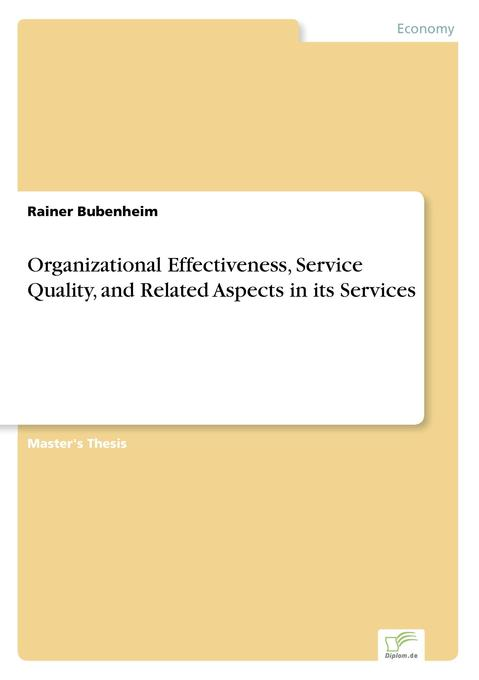 Organizational Effectiveness, Service Quality, ...