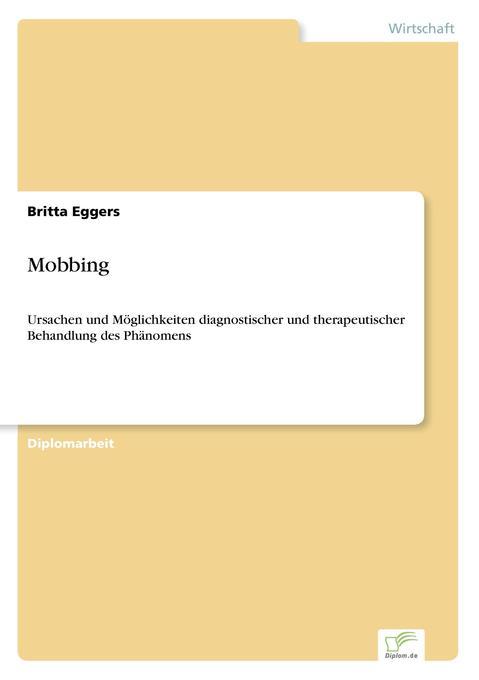 Mobbing als Buch von Britta Eggers