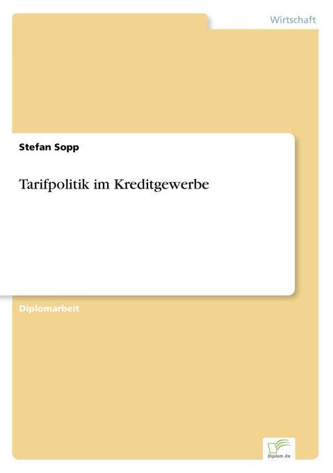 Tarifpolitik im Kreditgewerbe als Buch (gebunden)