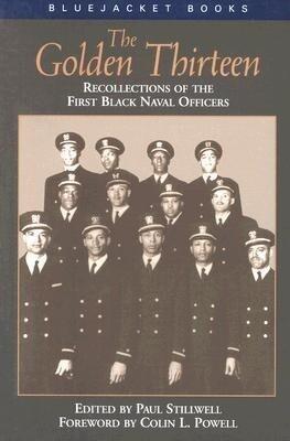 The Golden Thirteen Recollections of the First Black Naval Officers als Taschenbuch