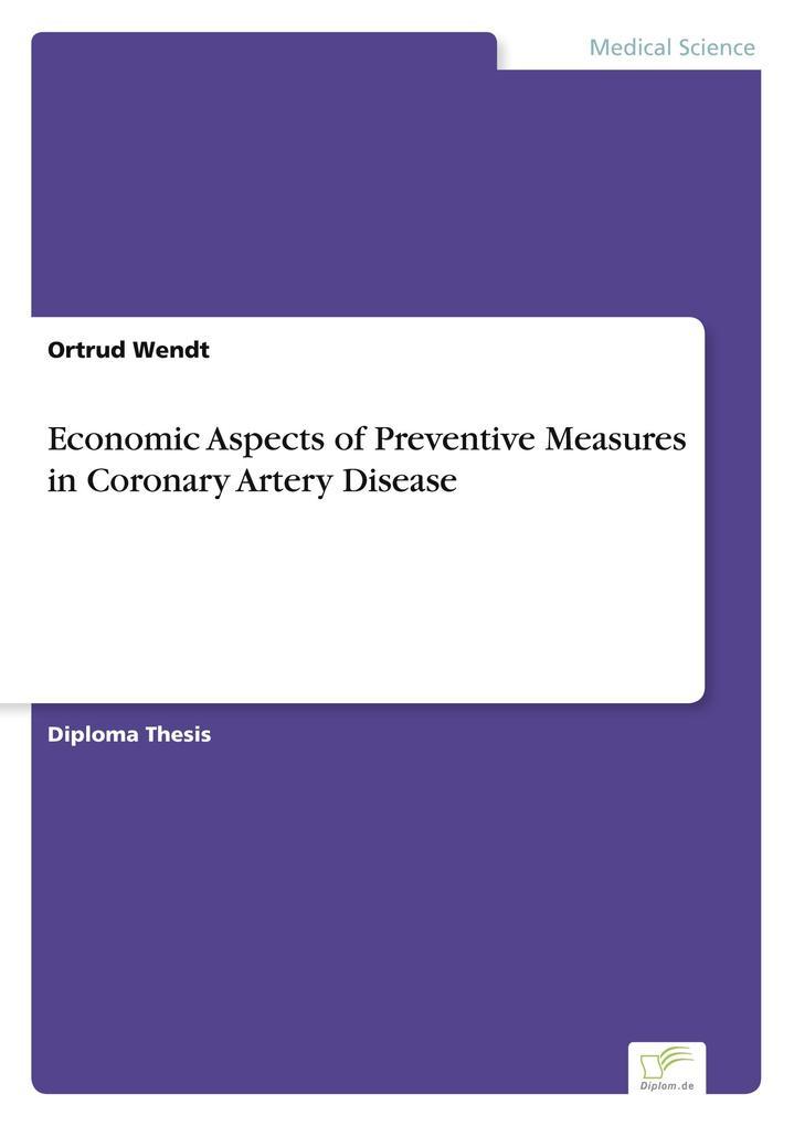 Economic Aspects of Preventive Measures in Coronary Artery Disease als Buch (gebunden)