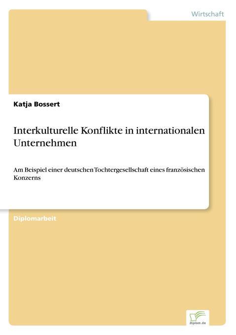 Interkulturelle Konflikte in internationalen Un...
