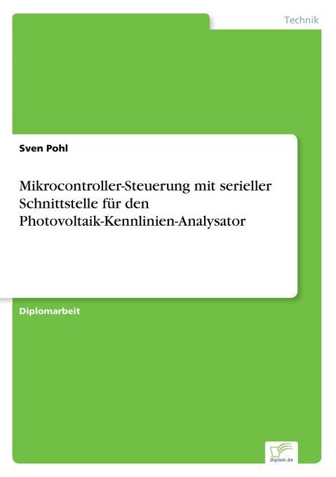 Mikrocontroller-Steuerung mit serieller Schnitt...