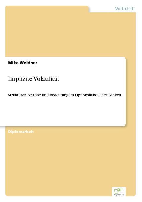Implizite Volatilität als Buch (gebunden)