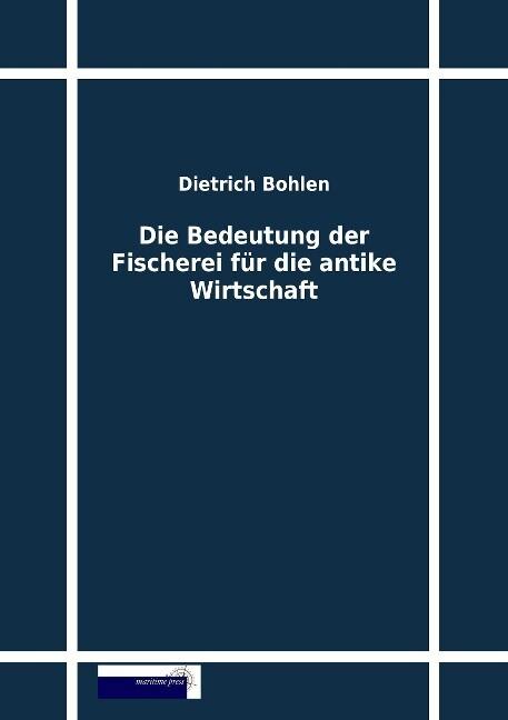 Die Bedeutung der Fischerei für die antike Wirtschaft als Buch (gebunden)