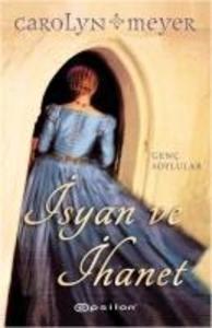 Isyan ve Ihanet als Taschenbuch