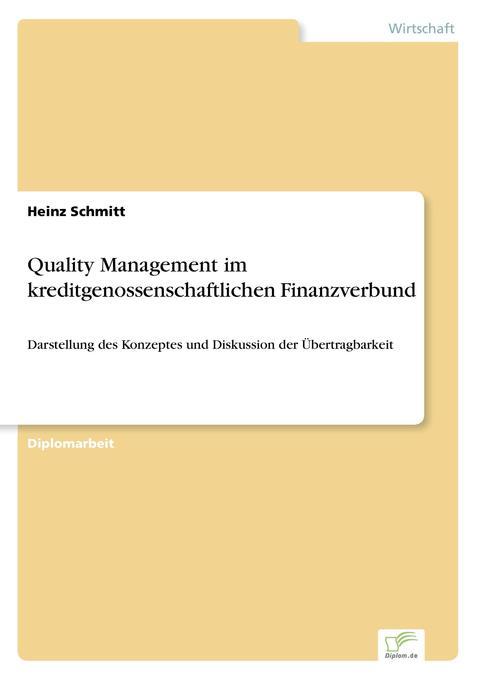 Quality Management im kreditgenossenschaftlichen Finanzverbund als Buch (gebunden)