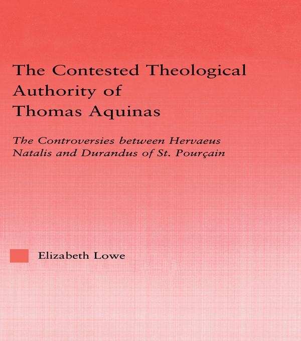 The Contested Theological Authority of Thomas Aquinas als eBook epub