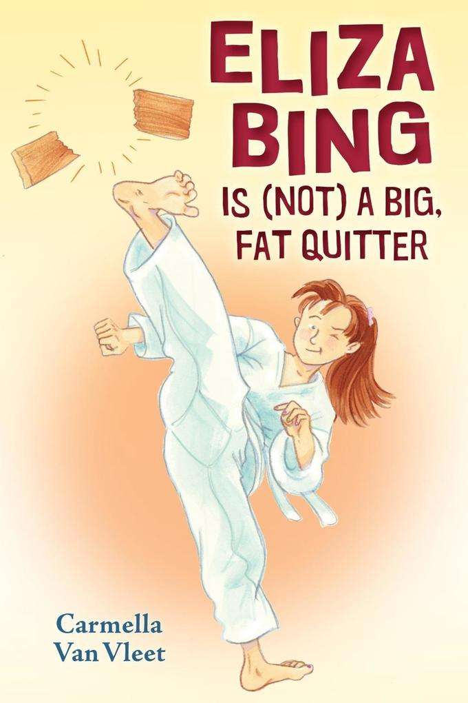 Eliza Bing is (Not) a Big, Fat Quitter als eBook epub